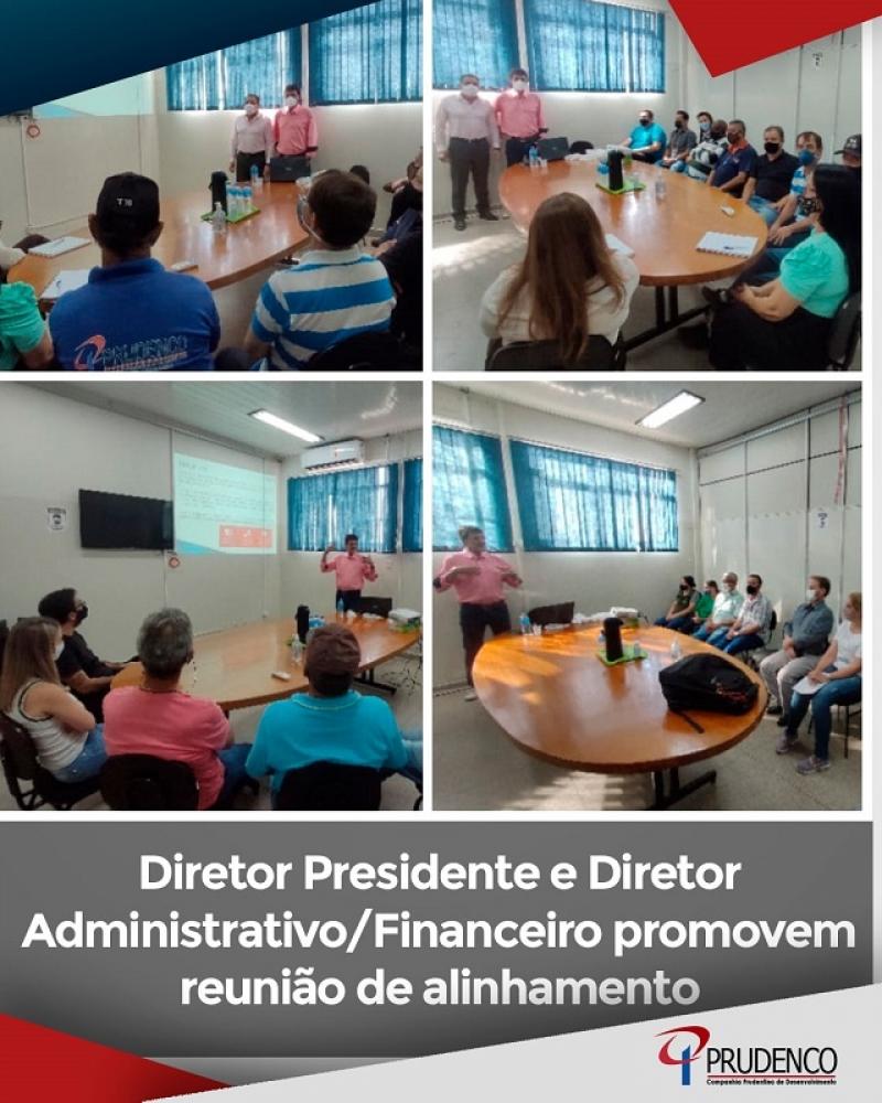 Diretor Presidente e Diretor Administrativo e Financeiro promovem reunião de alinhamento